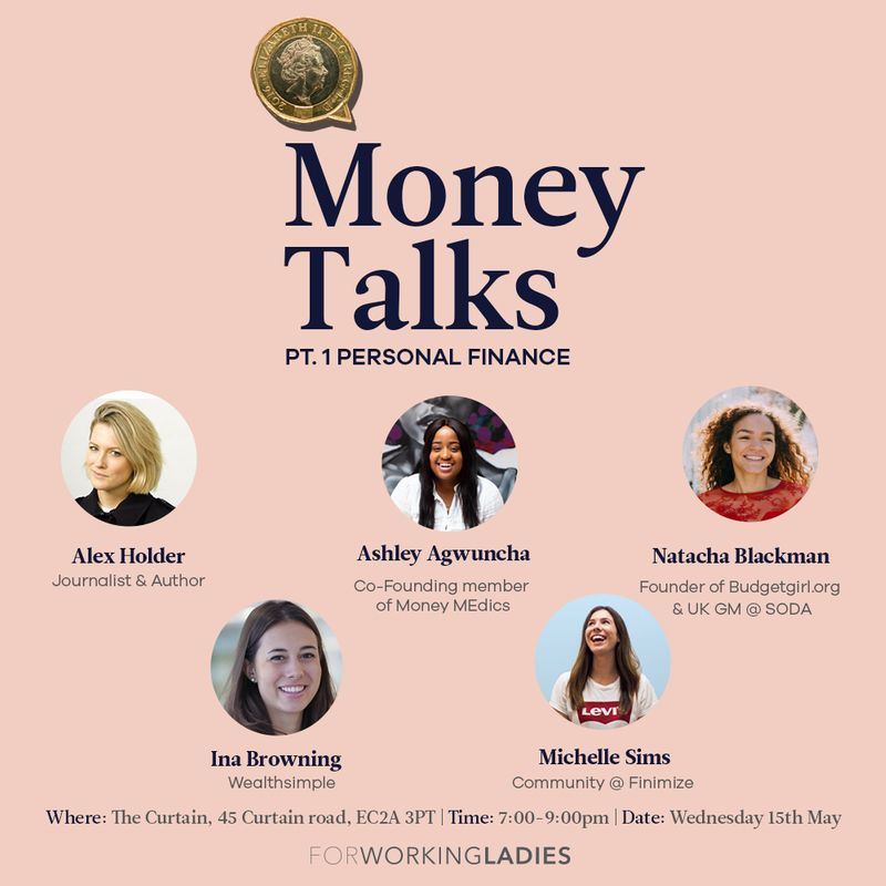 Money Talks Part 1: Interview & Panel Discussion Event Wednesday 15 May - get tix here!