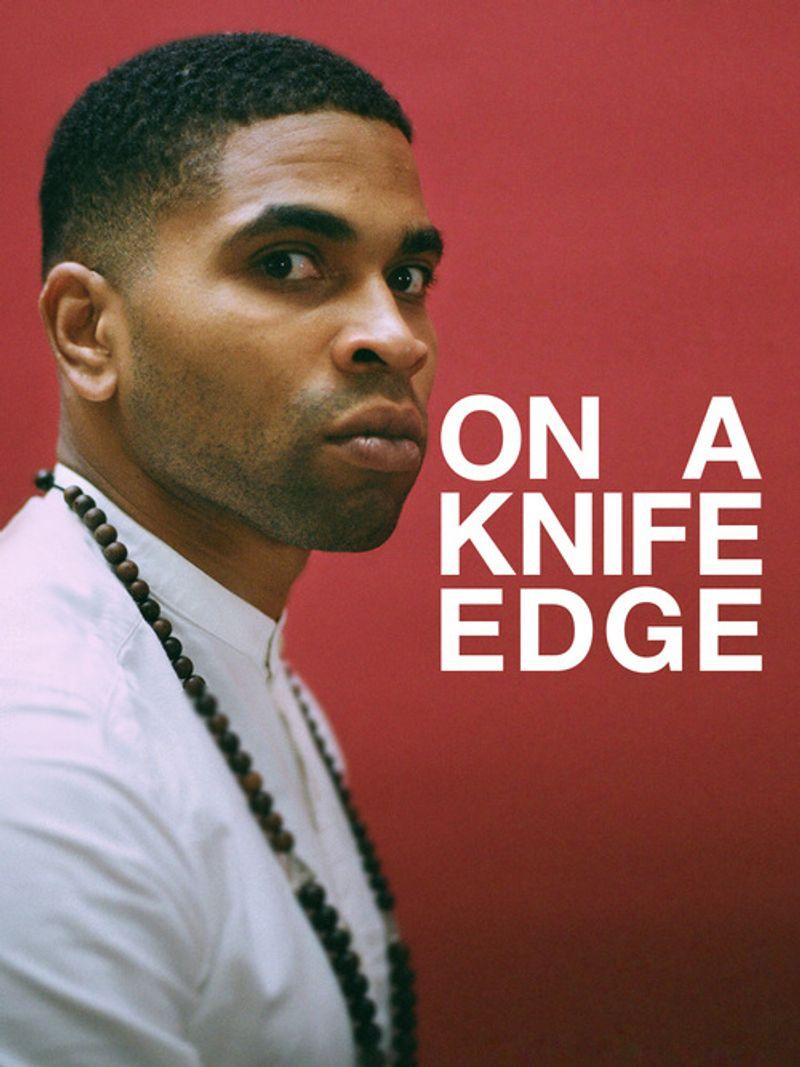 On A Knife Edge Trailer & Teaser Assets