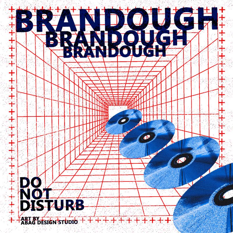 """Brandough """"Do Not Disturb"""" (Cover Art)"""