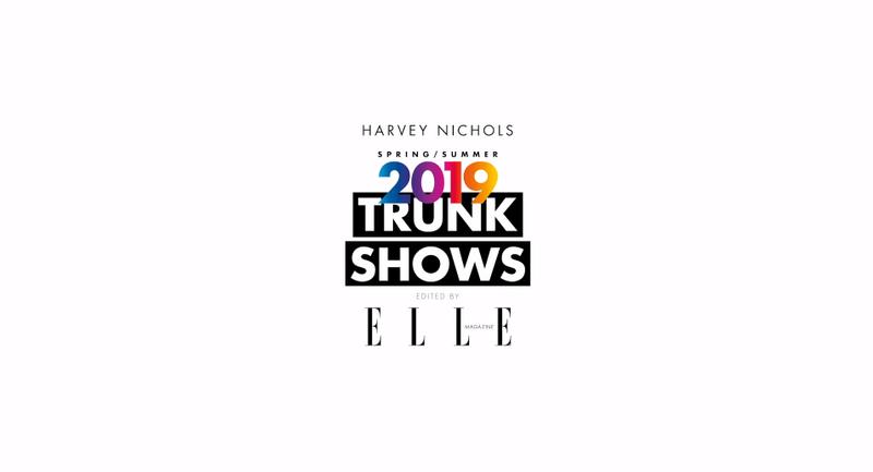 Harvey Nichols x ELLE Magazine SS19 Trunk Shows