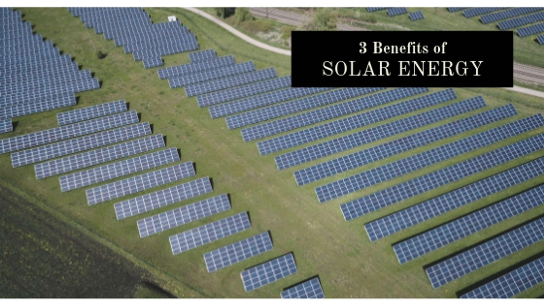 3 Benefits of Solar Energy - Alex Podgurski | The Dots