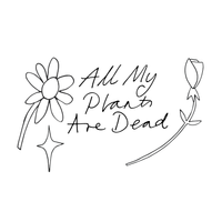 All My Plants Are Dead