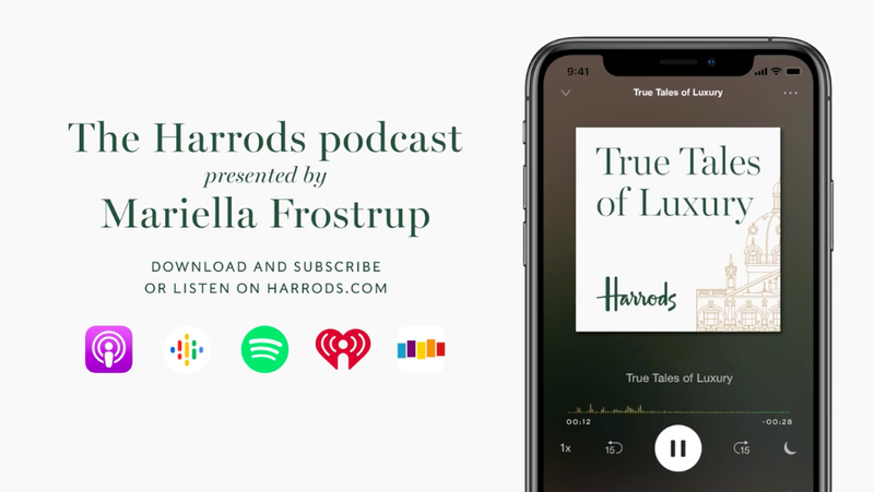 Harrods Podcast | True Tales of Luxury