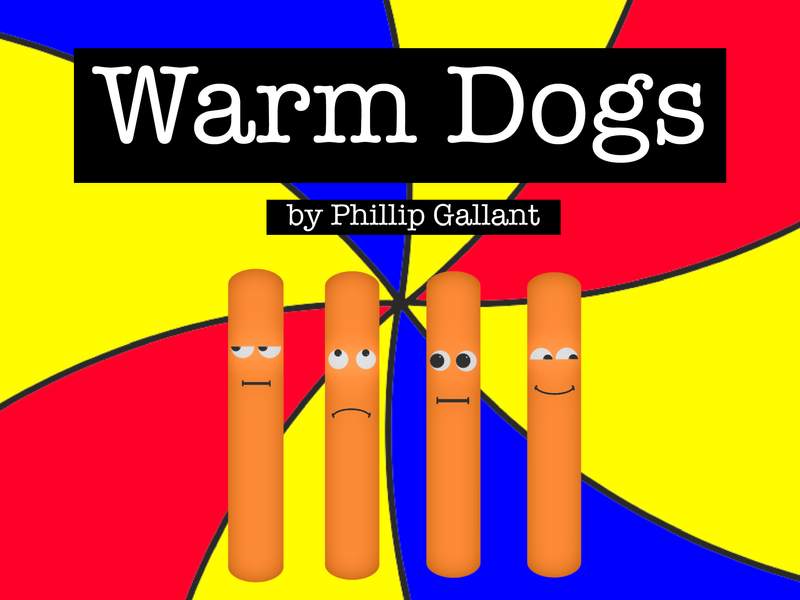 Warm Dogs by Phillip Gallant