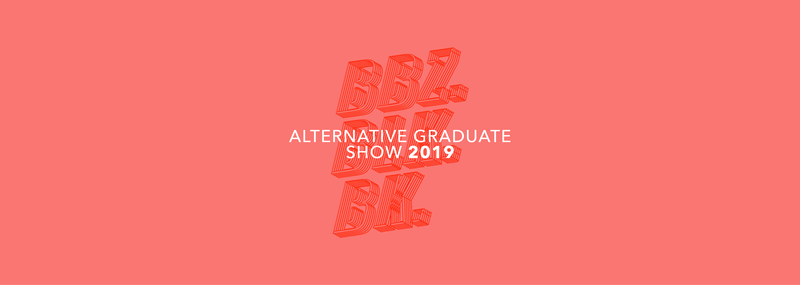 BBZ BLK BK: Alternative Graduate Show 2019 SUBMISSIONS OPEN!