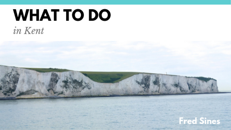 What to Do in Kent