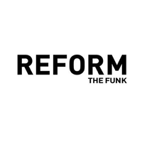 REFORM THE FUNK