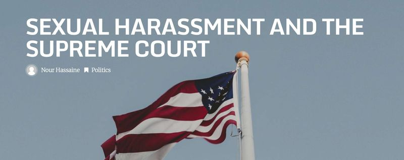 Sexual Harassment and the Supreme Court