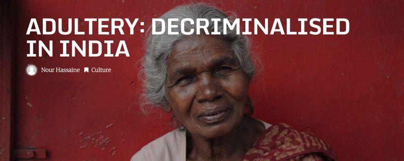 Adultery: Decriminalised in India