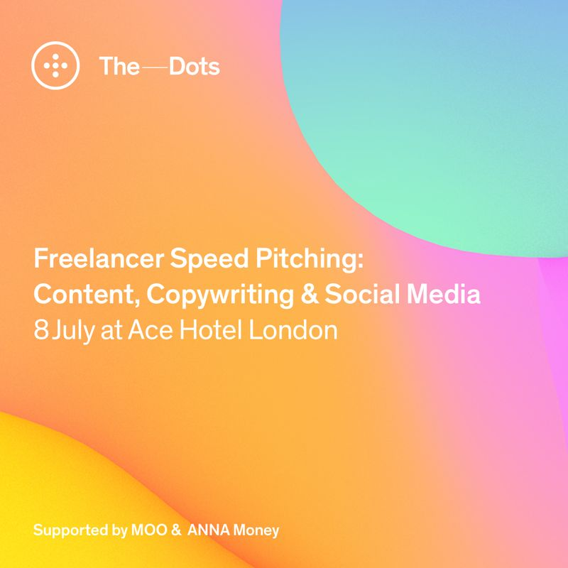 Applications closed - Content, Copywriting & Social Media Freelancer Speed Pitching event at Ace Hotel.