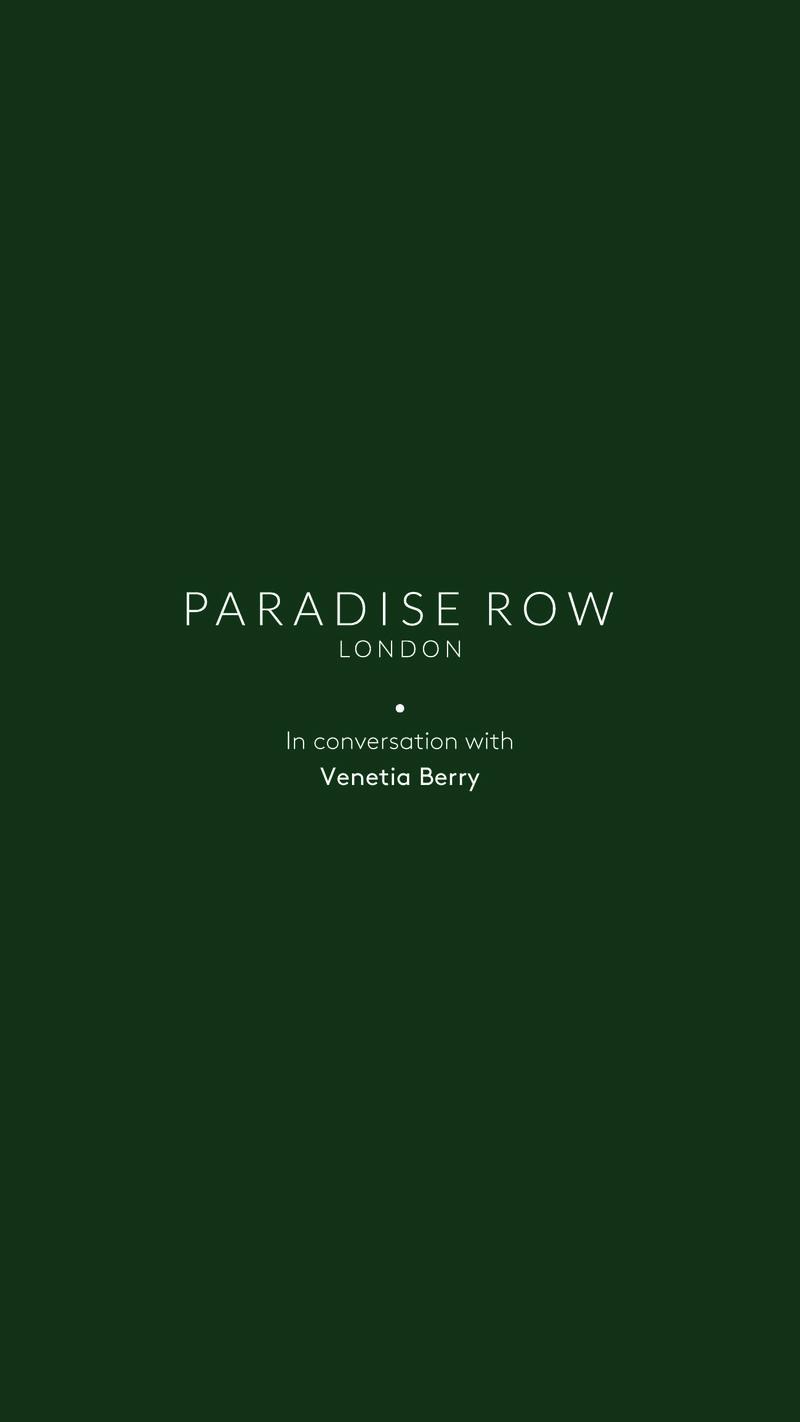 #ParadiseRowCurates x Venetia Berry