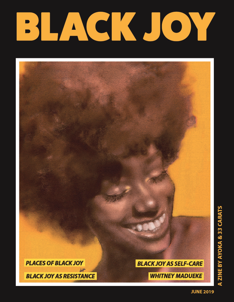 Black Joy: a special zine by Ayoka & 33 Carats