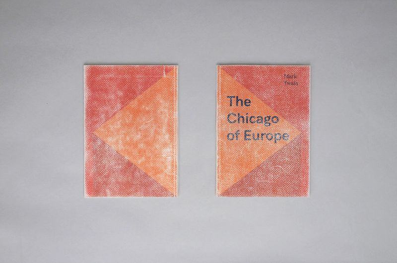 The Chicago of Europe Book