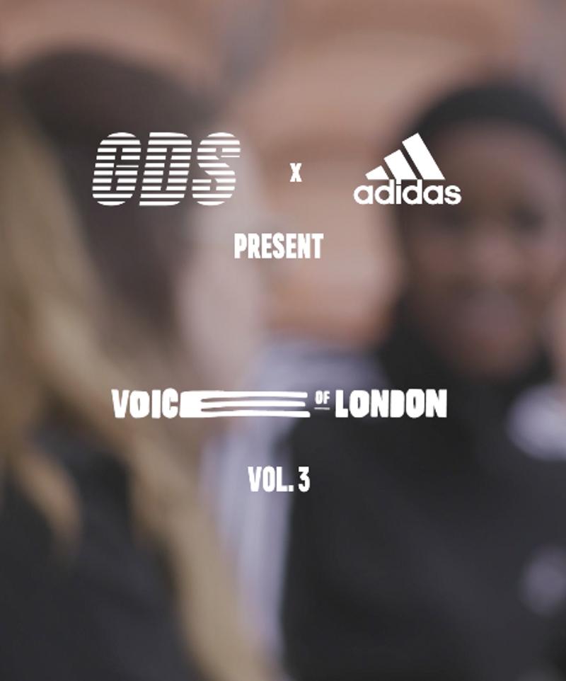 GDS X ADIDAS LONDON: VOICE OF LONDON