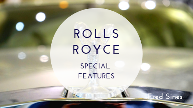 Rolls-Royce Special Features