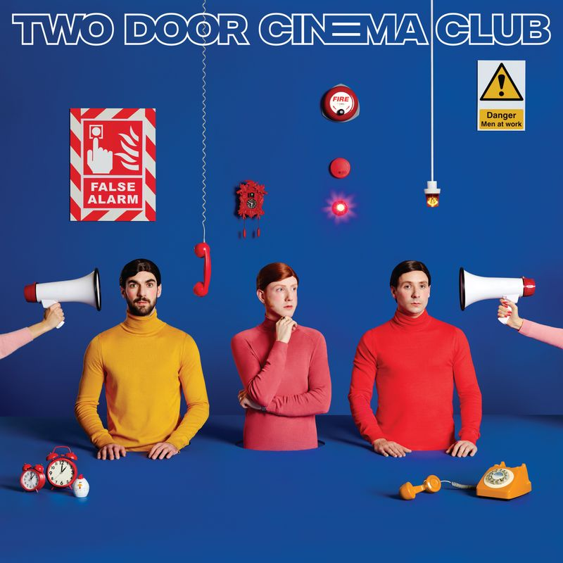 Two Door Cinema Club False Alarm album cover and advertising campaign
