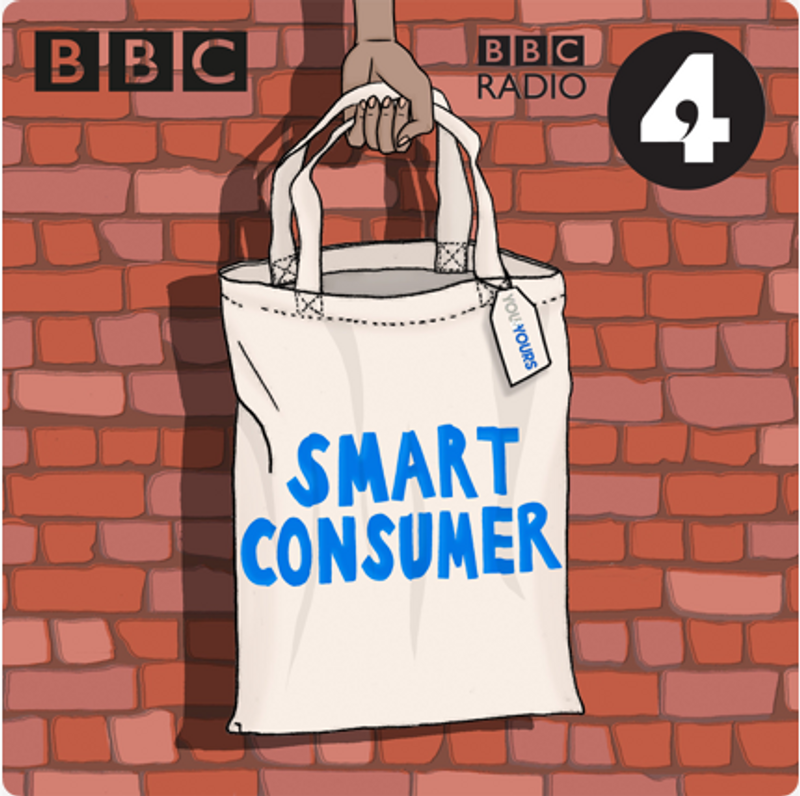 BBC Radio 4 You and Yours Smart Consumer podcast and radio show
