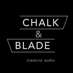 Chalk & Blade