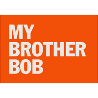 My Brother Bob