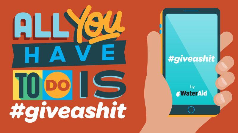 #GIVEASHIT BY WATERAID