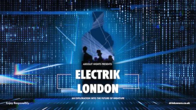 Absolut Vodka - Electrik Nights
