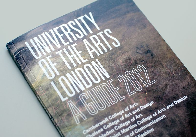 University of the Arts London: A Guide 2012