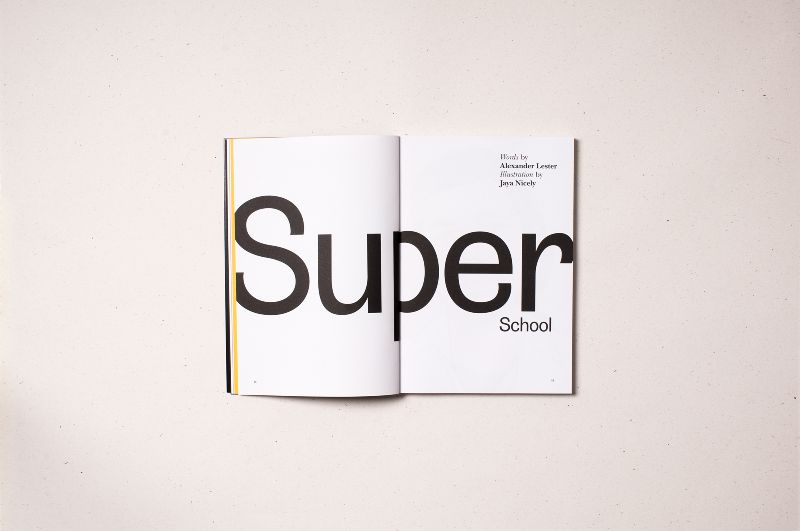 Intern Magazine: Super School