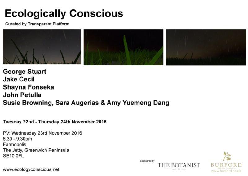 Ecologically Conscious Exhibition,  Farmopolis 22nd - 27th November 2016
