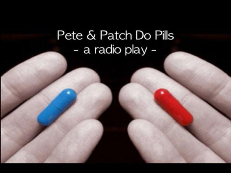 Pete & Patch Do Pills