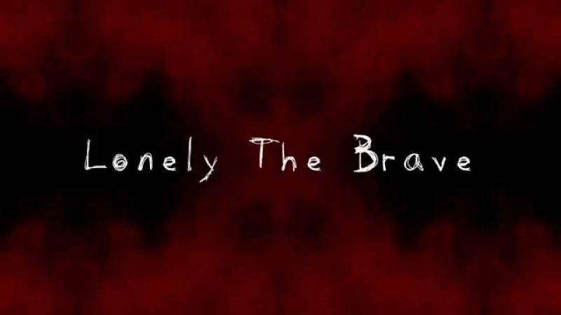 Lonely The Brave Advert
