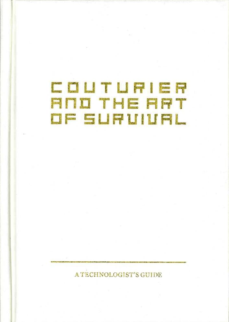 Couturier and the Art of Survival: A Technologist's Guide