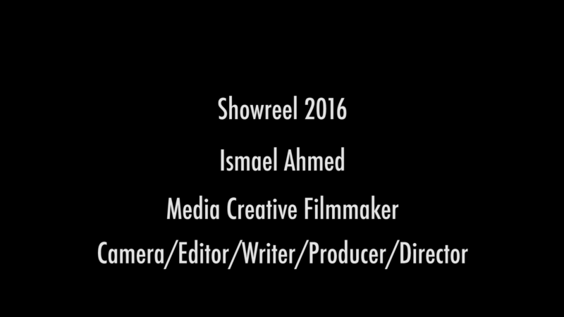 Ismael Ahmed Showreel