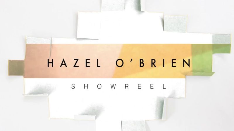 Hazel O'Brien Showreel