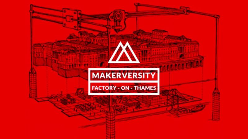 Makerversity - Factory - on - Thames - digital makers