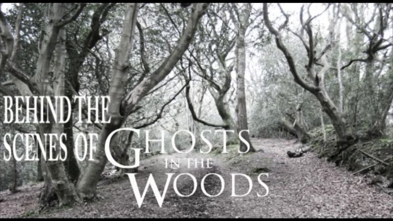 Behind the Scenes of 'Ghosts in the Woods'