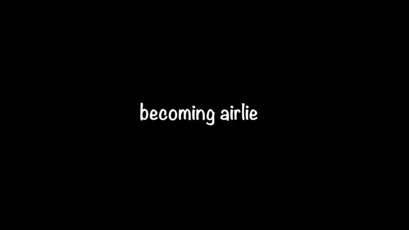 Becoming Airlie