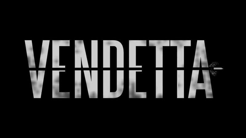 'VENDETTA' - Film Trailer