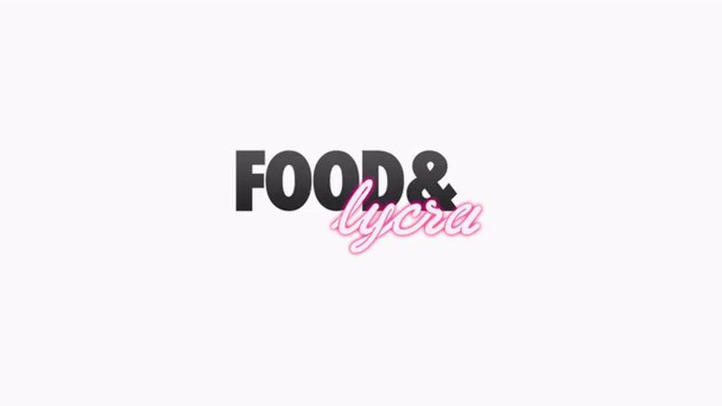 Food & Lycra