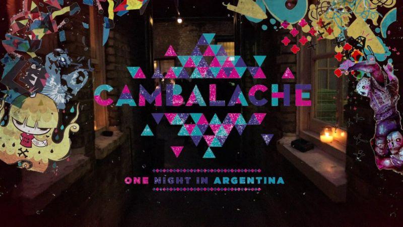 Cambalache: One Night in Argentina