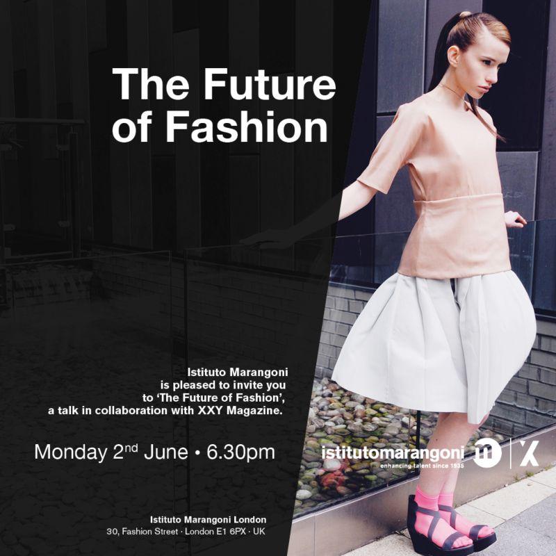 Istituto Marangoni and XXY Magazine: 'The Future of Fashion'