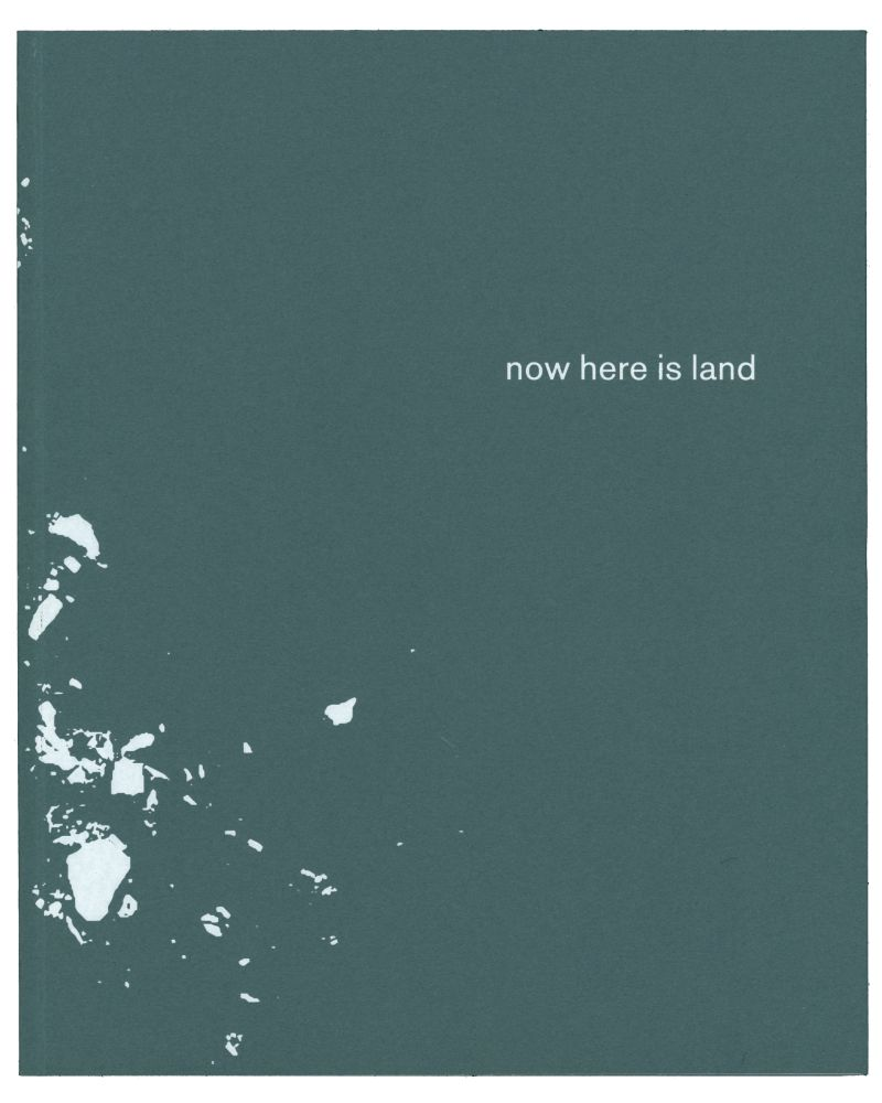 Now Here is Land