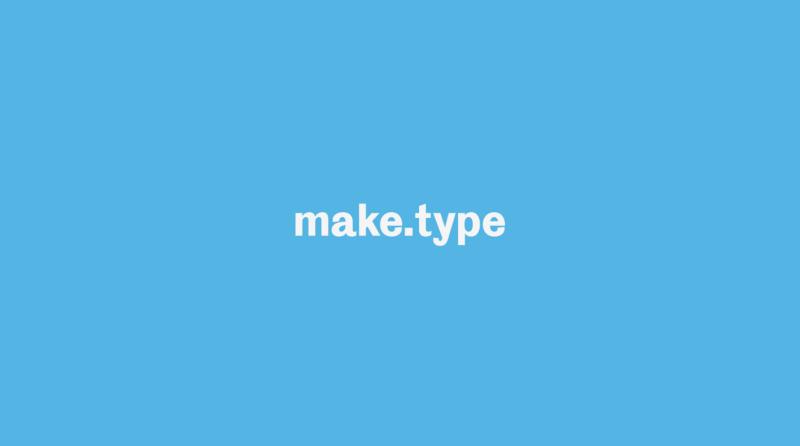 Make.Type