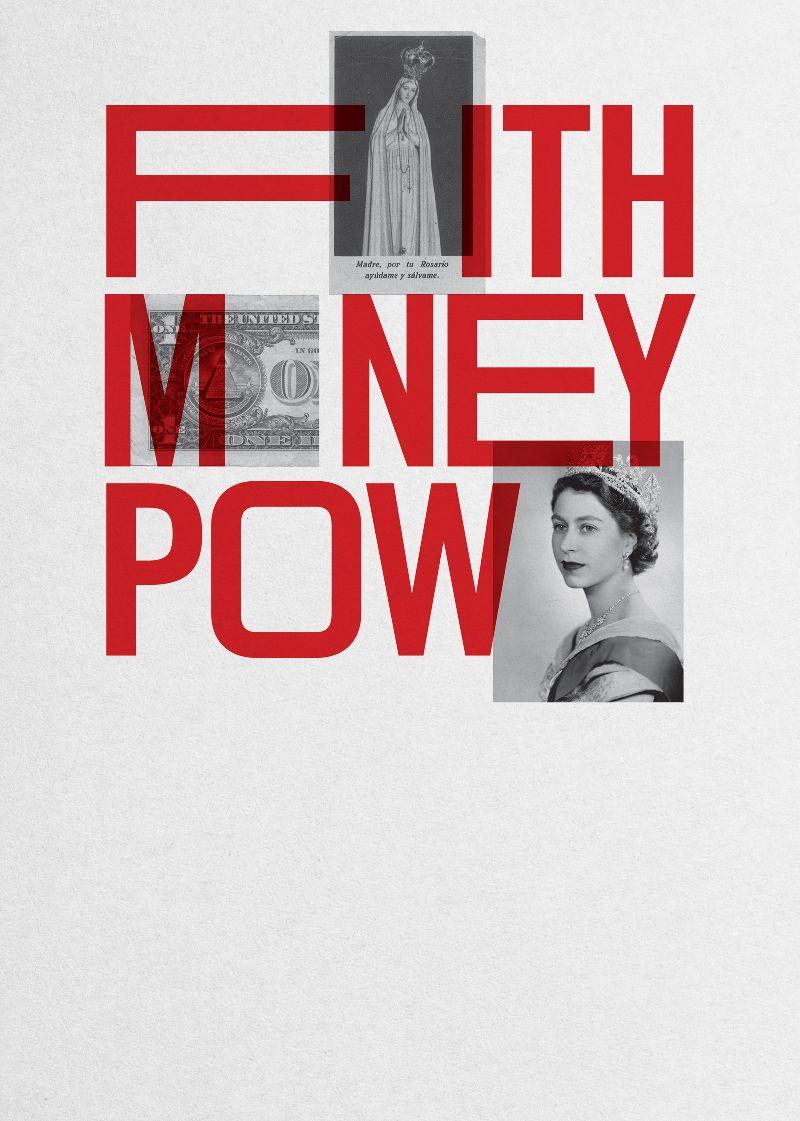 Faith—Money—Power
