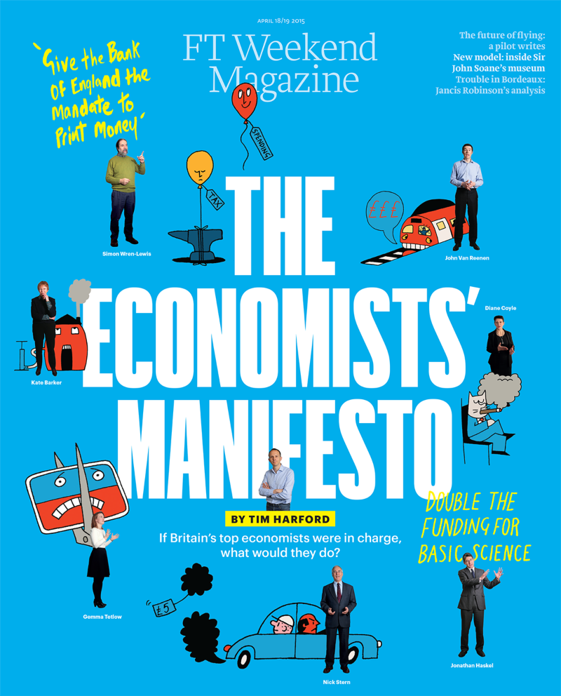 The Financial Times - The Economists' Manifesto - FT Weekend Magazine.