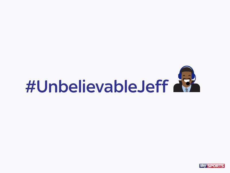 It's #UnbelievableJeff!