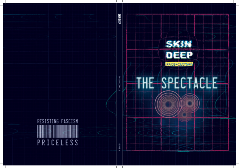 Skin Deep Magazine - The Spectacle ISSUE 6