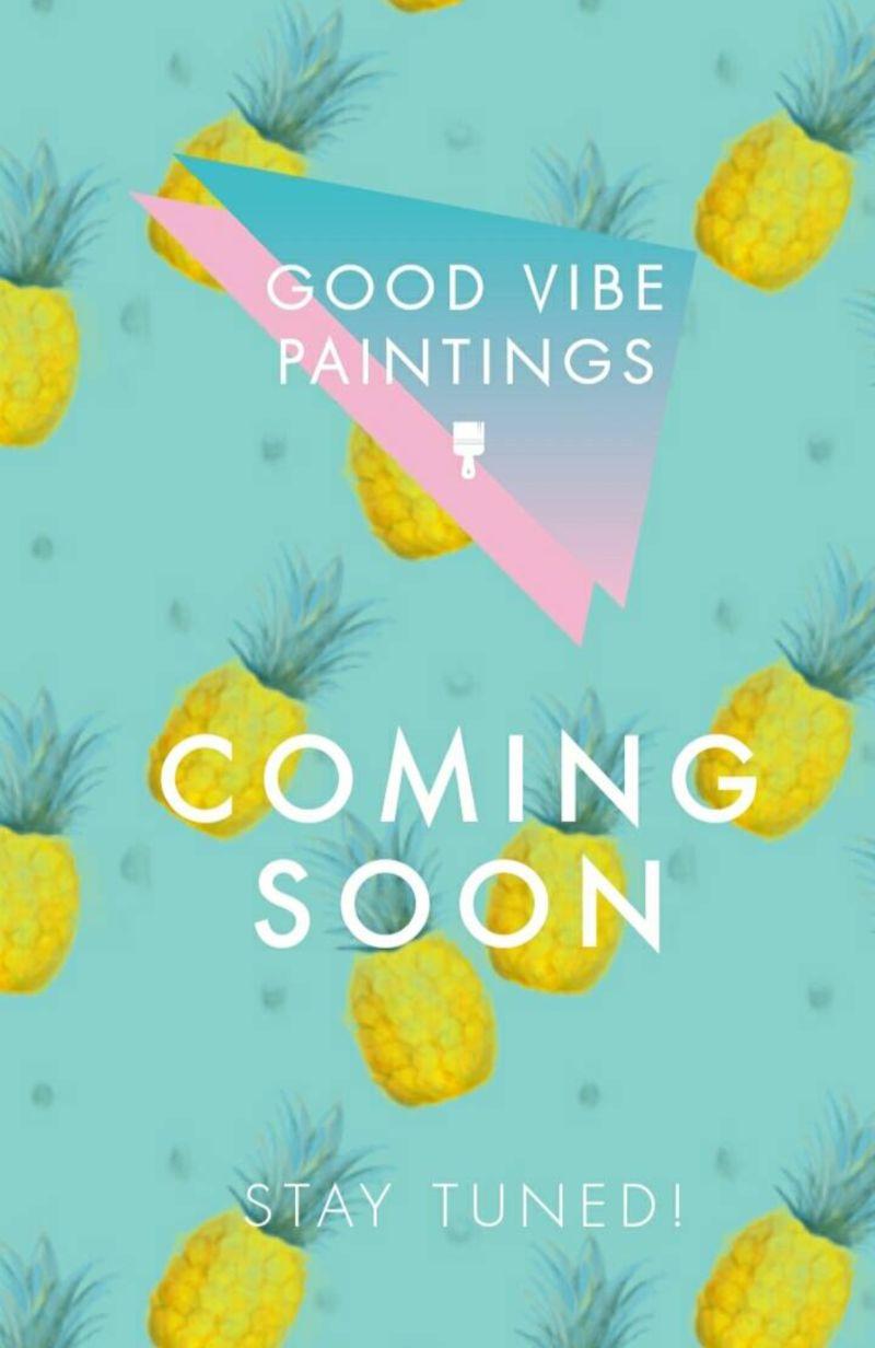 Good Vibe Paintings