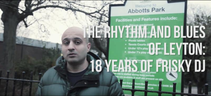 The Rhythm and Blues of Leyton: 18 Years of Frisky DJ (Documentary Sizzler)