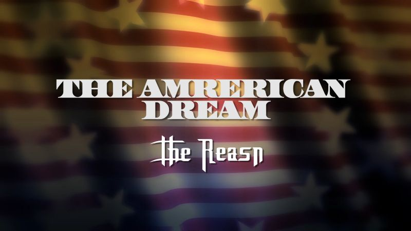 Reasn: The American Dream (Documentary Trailer)