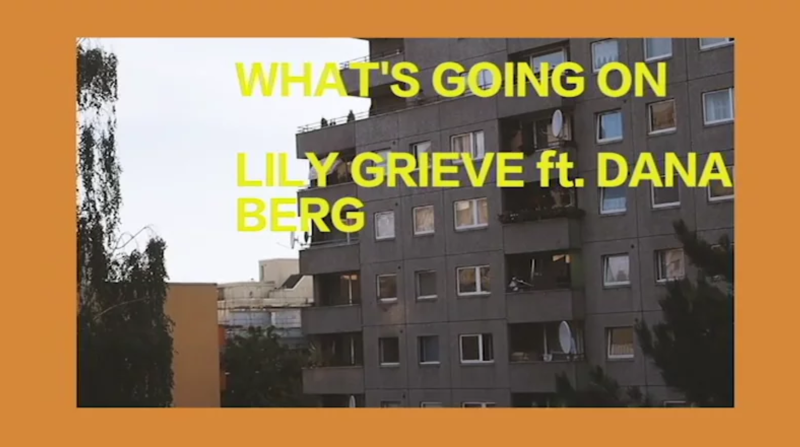 Lily Grieve // What's Going On music video